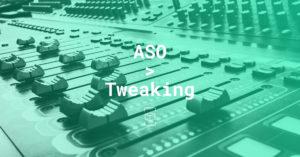 aso tweaking