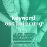 Keyword Optimierung – Wie recherchiert und bewertet man Keywords für den App Store und Google Play Store?