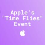 """""""Time flies"""" und Apple demonstriert wieder einmal seine Marktmacht"""
