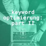 Keywords & Metadaten: Wie wendet man Keywords auf den Produktseiten im App Store und Google Play Store korrekt an?