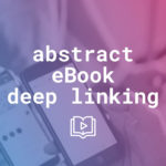 Deep linking guide to master mobile marketing